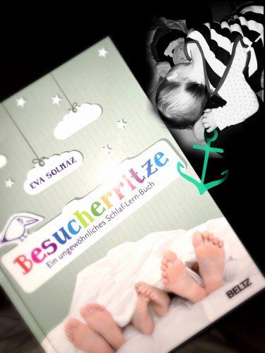 Kinderschlaf Schlafen lernen Besucherritze MutterKutter Mamablog