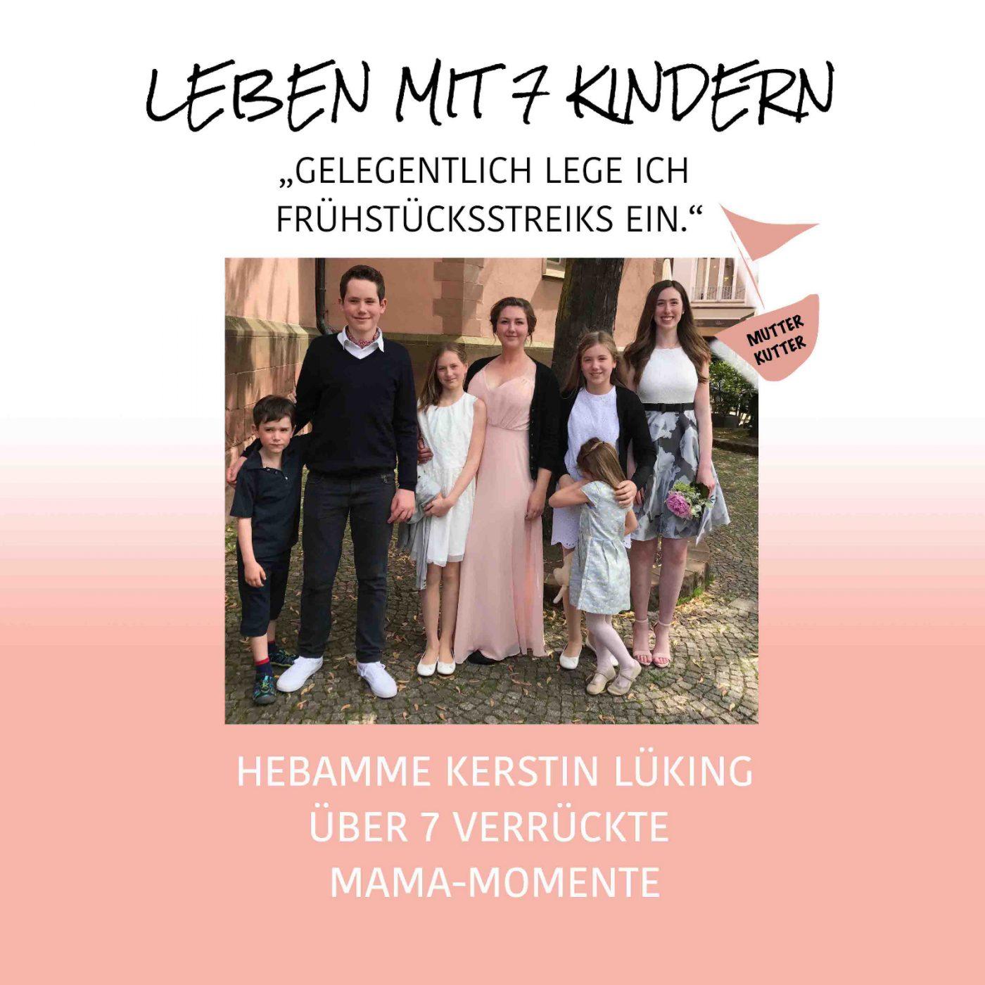 Hebamme sieben Kinder Leben mit sieben Kindern Wahnsinn MutterKutter Kerstin Lüking