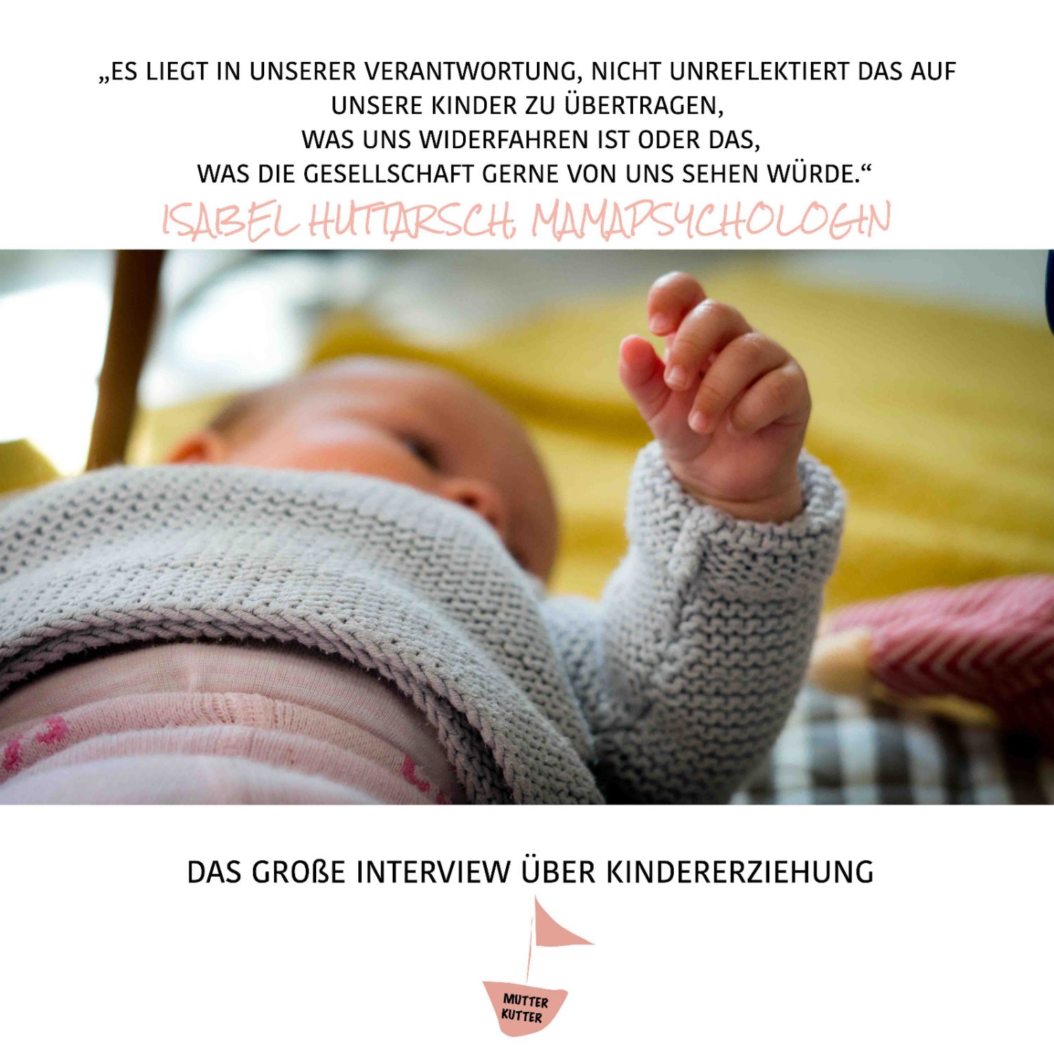 Verantwortung Kindererziehung Interview Mamapsychologin Isabel Huttarsch MutterKutter